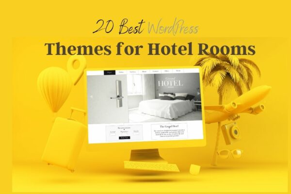 Top 20 – Which One is the Best Theme for Hotel Rooms?